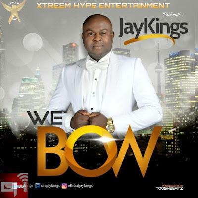 Audio + Video: We Bow – JayKings