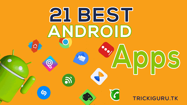 Top 21 best Android apps of 2018