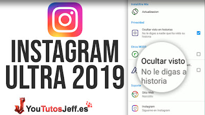 Descargar Instagram Ultra Ultima Version 2019 - Ocultar Visto en Stories y Mas