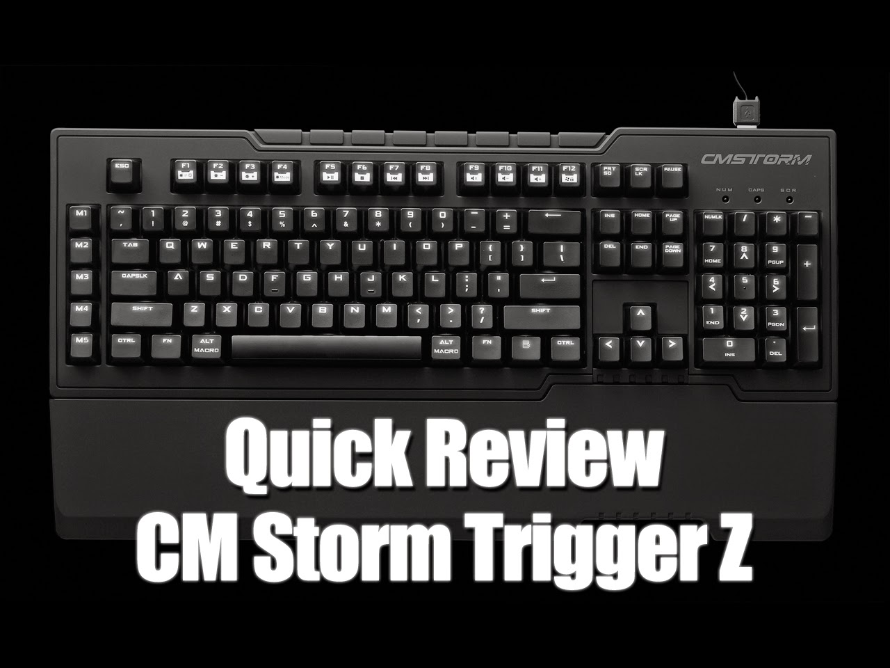 Quick Review: Cooler Master CM Storm Trigger Z 47