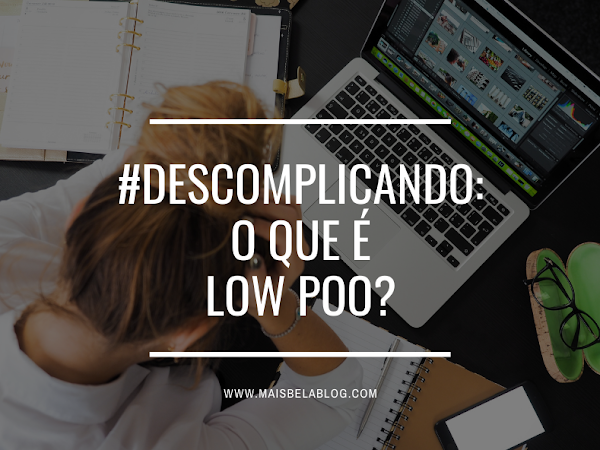 #Descomplicando: o que é low poo?