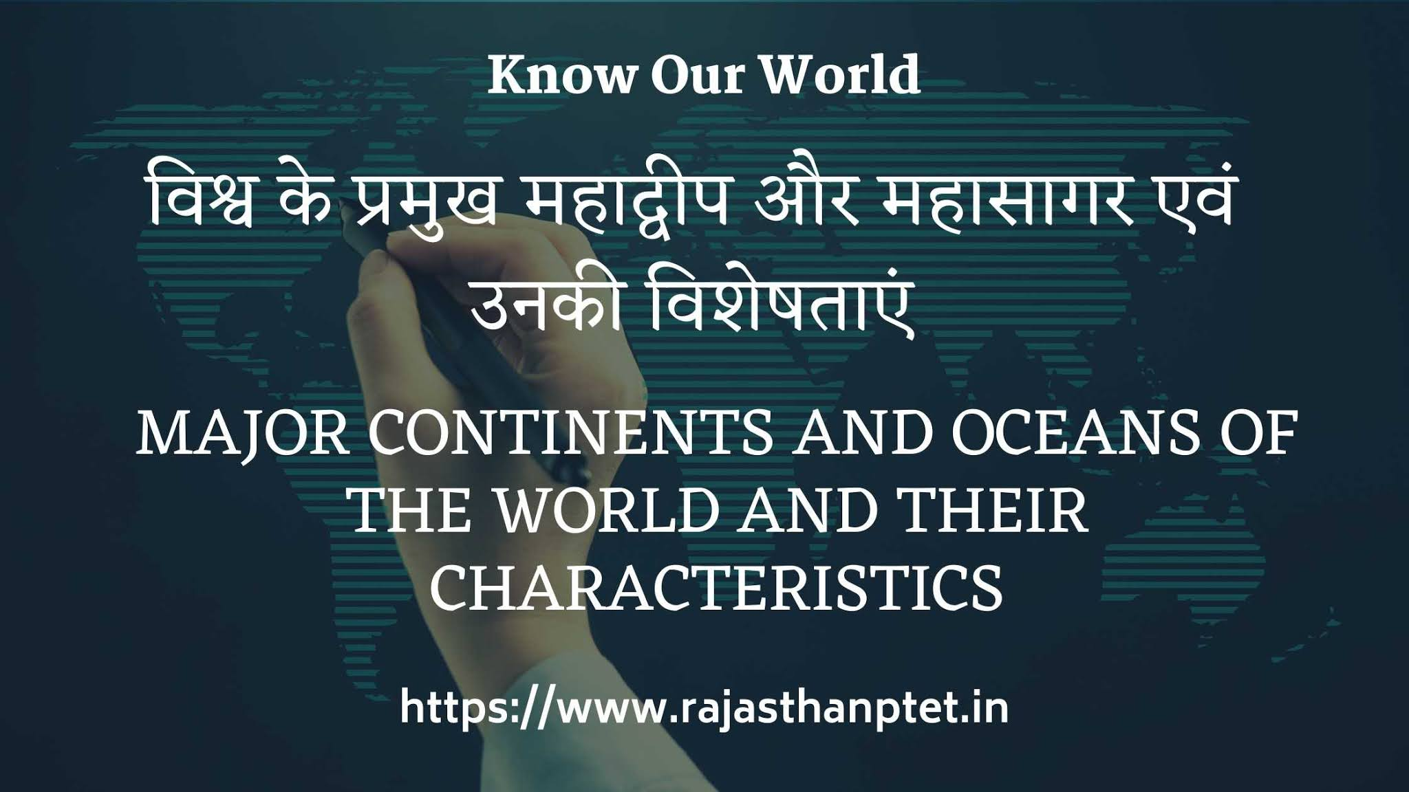 Major-continents-and-oceans-of-the-world-and-their-characteristics