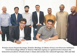 edotco Pakistan and Telenor Pakistan partner to bring connectivity to Dadu and two National highways, N55 and N25