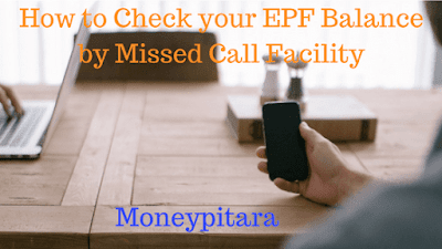 Check your EPF Balance by Missed Call Facility