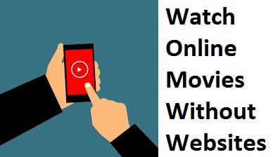 Watch Movies Online Free Streaming Without Any Movie Website - Best Way To Watch Movies Free