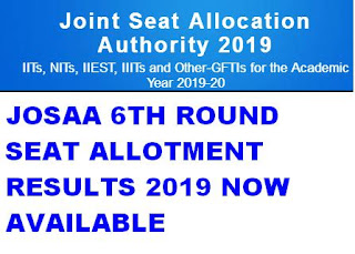 JOSAA Sixth Allotment Results 2019 Rank list @ josaa.nic.in 1