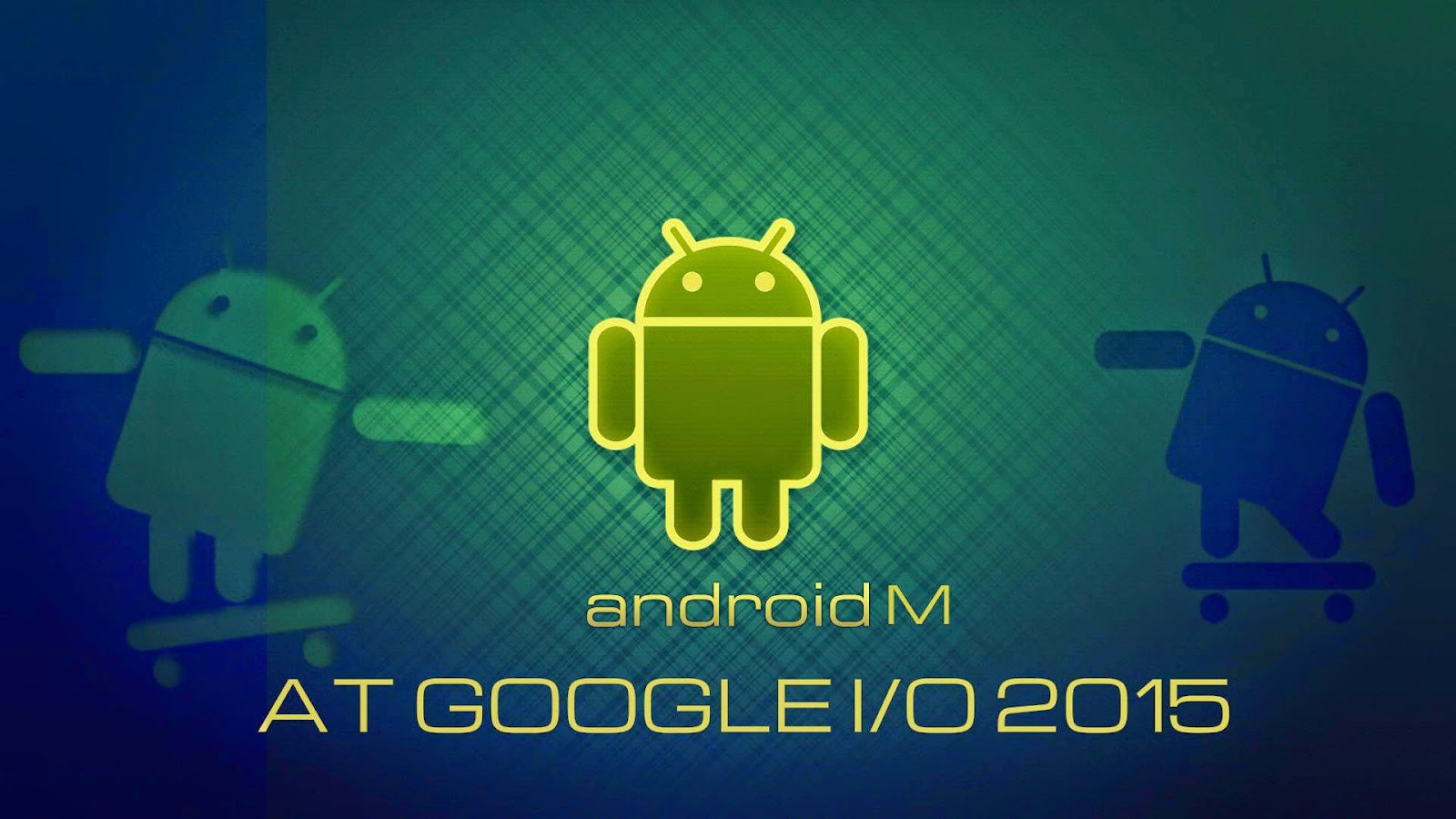 Android M, Google event, Google I/O 2015, Google Android M
