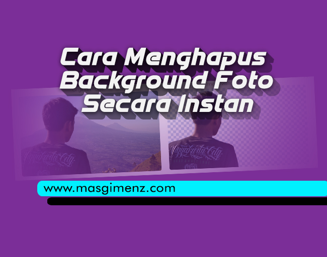 cara menghapus background foto