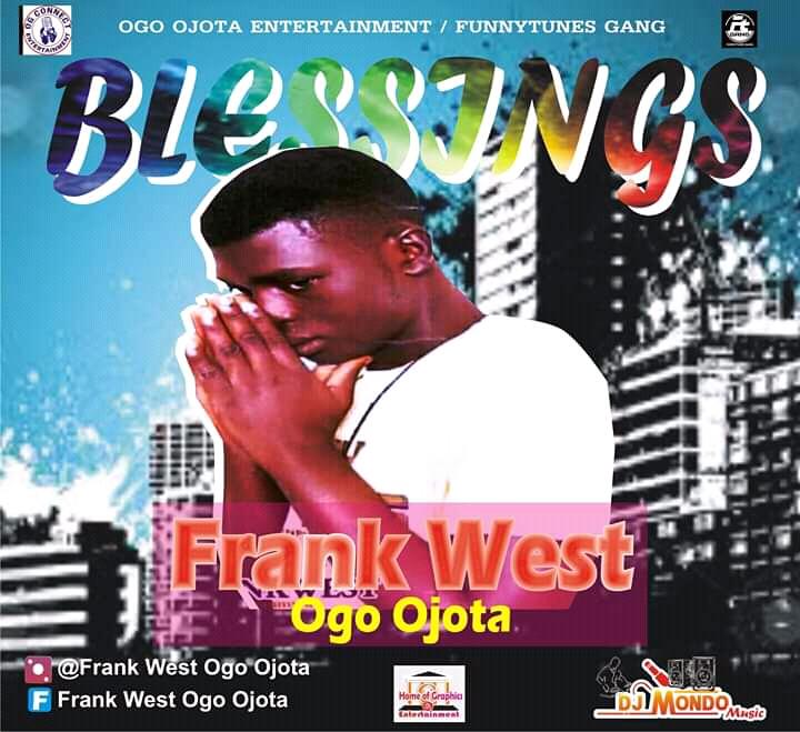 Frank West Ogo Ojota - Blessings mp3 download
