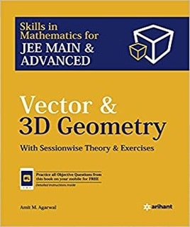 VECTOR AND 3D GEOMETRY BY AMIT M. AGARWAL