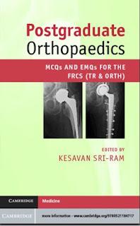 Postgraduate Orthopaedics MCQs and EMQs for the FRCS