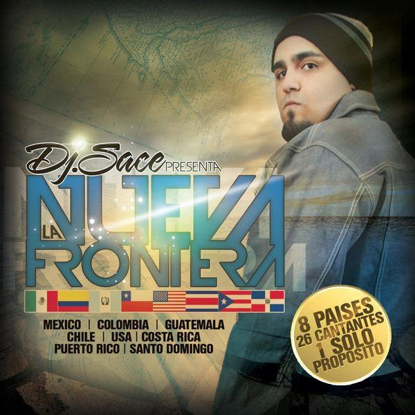 Dj Sace – La Nueva Frontera 2011