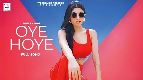 Oye Hoye Lyrics in Hindi | Ritu Bhaggi