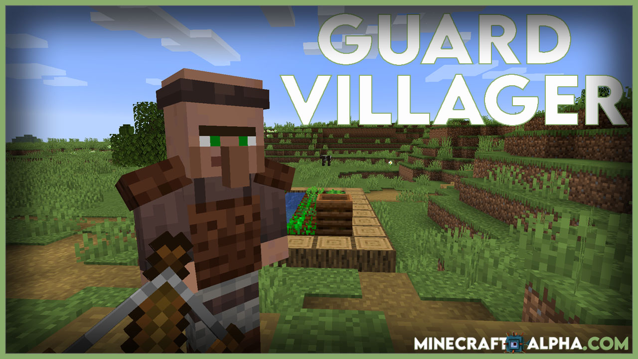 Minecraft Guard Villagers Mod For 1.17.1 to 1.16.5 (Villagers Warriors)