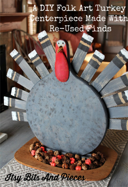 Making A DIY Folk Art Turkey Centerpiece From Re-Used Finds From Itsy Bits And Pieces Blog