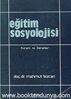 Mahmut Tezcan - Eğitim Sosyolojisi (Kuram ve Sorunlar)