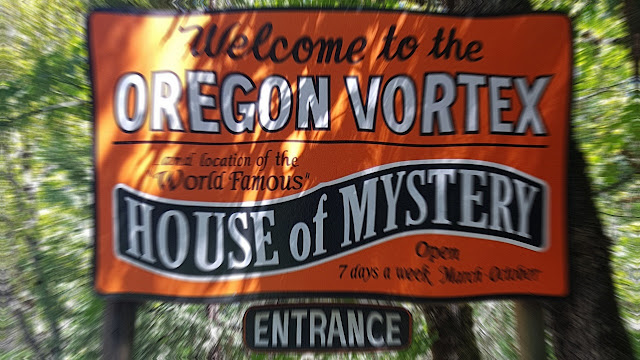 The Oregon Vortex and the House of Mystery...