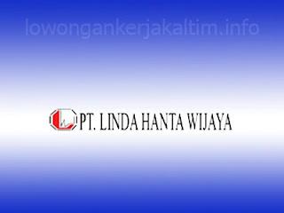 Lowongan Kerja PT. Linda Hanta Wijaya, Lowongan Kerja Kaltim 2021 distribusi SMA SMK D3 D4 S1 Balikpapan Surabaya Admin Retail Service Accounting dll