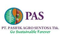 Lowongan Kerja PT Pasifik Agro Sentosa Tbk.
