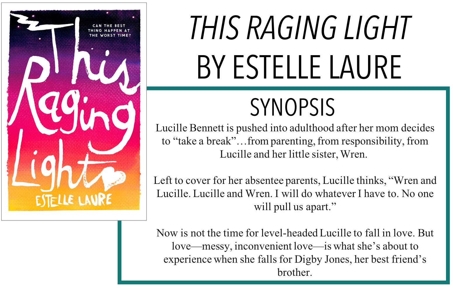 Ryley Reads: THIS RAGING LIGHT BY ESTELLE LAURE - BOOK REVIEW
