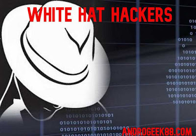 Defination Of white hat hackers by Androgeek88.com_