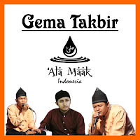 "Download MP3 Gema Takbir - ""OM"" 'Ala Maak Indonesia"