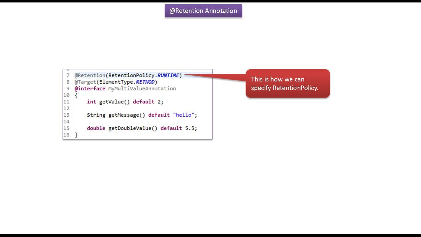 Java ee java tutorial annotations in java java annotations java tutorial annotations in java java annotations built in annotations in java retention baditri Gallery
