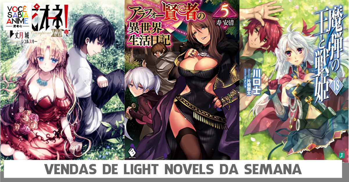 Light Novels mais vendidas da semana - fim de Campione e Madan