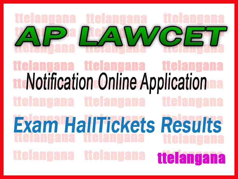 AP LAWCET Notification 2020 Online Application Hall Tickets Results