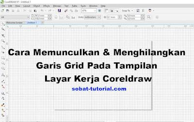 Cara Memunculkan Garis Grid Pada Tampilan Layar Kerja Coreldraw