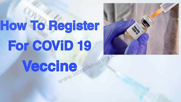 How to Register For Covid Vaccine , All You Need to Know About Covid Registration Process