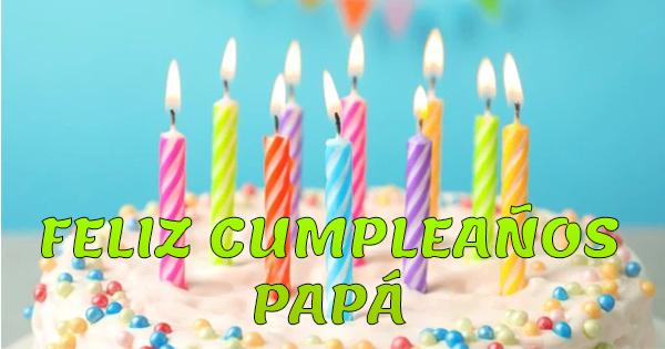 🥳 Imágenes y Tarjetas De Feliz Cumpleaños para Papá
