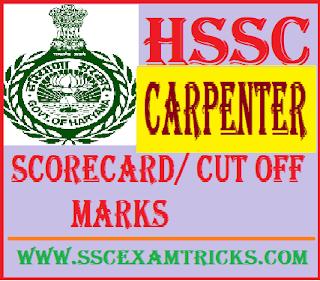 HSSC Carpenter Scorecard/ Cut off Marks