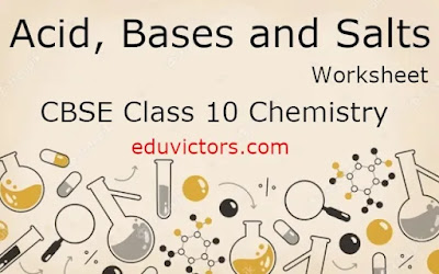 Class 10 Chemistry - Acid, Bases and Salts (Worksheet) (#class10Chemistry)(#cbse2021)(#cbseTerm1)(#eduvictors)(#class10WorkSheet)