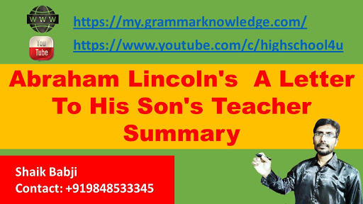 Abraham Lincoln's  A Letter To His Son's Teacher Summary