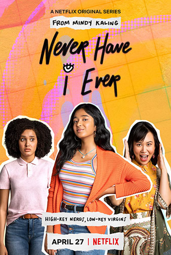 Never Have I Ever 2020 Complete NetFlix Web Series ORG Hindi Dubbed 900MB HDRip 480p poster