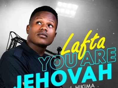 YOU ARE JEHOVAH by Lafta
