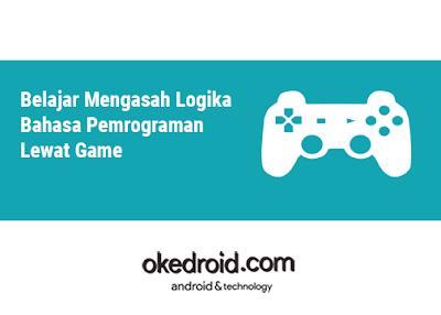 Belajar coding programming dengan game ,cara meningkatkan logika pemrograman,melatih algoritma pemrograman,memahami logika pemrograman