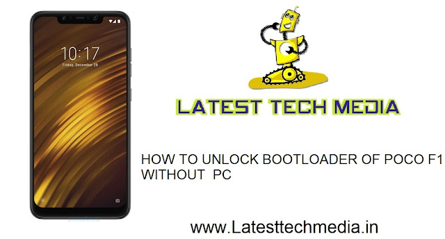 HOW TO UNLOCK BOOTLOADER OF POCO F1 WITHOUT  PC | POCO F1