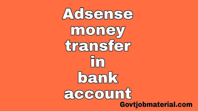 Adsense money receive in bank account,Adsense money transfer in bank account