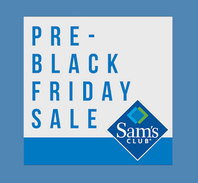 Pre-Black Friday Sale at Sam's Club