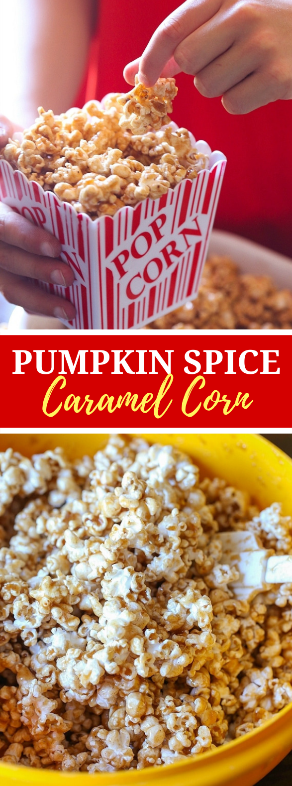 Pumpkin Spice Caramel Corn #dinner #snacks