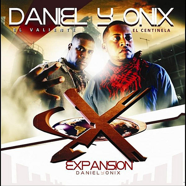 Daniel & Onix – Expansion 2010