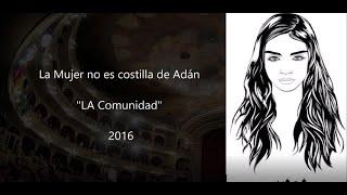"""Pasodoble """"La Mujer no es costilla de Adam"""". Comparsa """"La Comunidad"""" (2016) con Letra"""