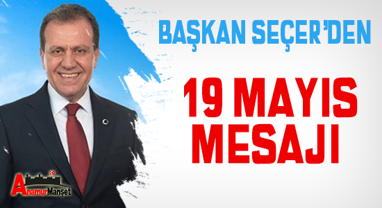 Anamur Haber, Vahap Seçer, Mersin Büyük Şehir Belediyesi, MERSİN, Mersin Haber,