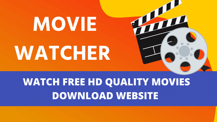 MovieWatcher 2020 : Watch free HD Quality movies Download Website