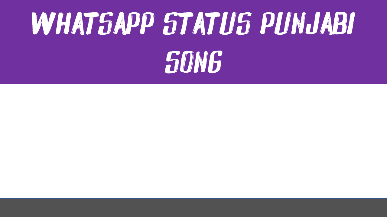 Whatsapp Status Punjabi Song
