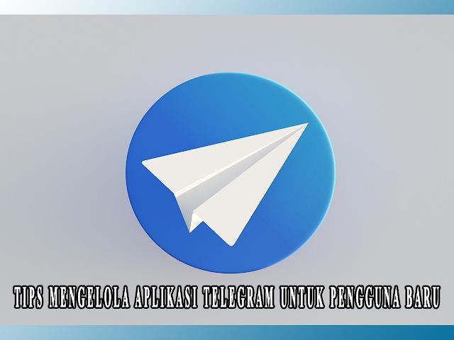 TIPS APLIKASI TELEGRAM