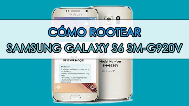 Cómo ROOTEAR Samsung Galaxy S6 SM-G920V