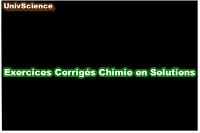 Exercices Corrigés Chimie en Solutions .